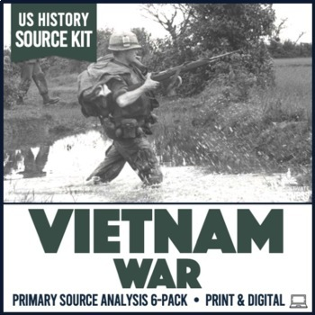 Vietnam War Primary Source Document Analysis Activity 6-Pack
