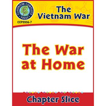Vietnam War: The War at Home Gr. 5-8