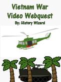 Vietnam War Video Webquest (Great Lesson Plan/Simple To Use)