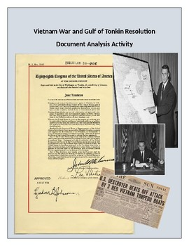 Vietnam War and Gulf of Tonkin Resolution Document Analysis Activity
