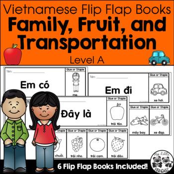 Vietnamese Flip Flap Books *Family, Fruit, and Transportation*