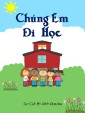 Vietnamese Read Aloud: We Go to School