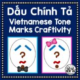 Vietnamese Tone Marks Craftivity