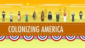 Viewing Guide- Crash Course US History #2: Colonizing America