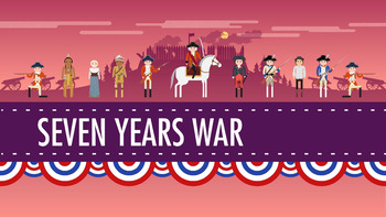 Viewing Guide- Crash Course US History #5: The Seven Years War