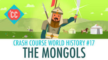 Viewing Guide- : Crash Course World History Episode 17: The Mongols!