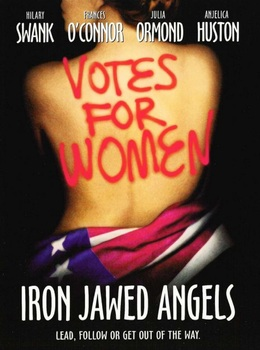 Viewing Guide: Iron Jawed Angels (Film Study) -- Topic: Women's Suffrage