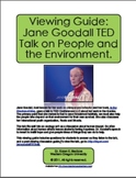 Viewing Guide: Jane Goodall TED Talk on People and the Env