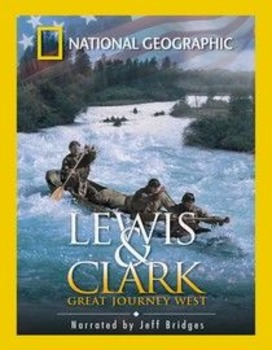 Viewing Guide: Lewis and Clark - The Great Journey West