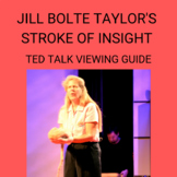 Jill Bolte Taylor Stroke of Insight: Viewing Guide