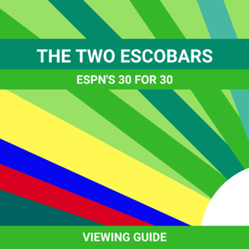 """Viewing Guide for ESPN's 30 for 30 """"The Two Escobars"""""""