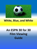 "Viewing Guide for ESPN's 30 for 30 ""White, Blue and White"""