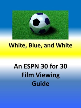 """Viewing Guide for ESPN's 30 for 30 """"White, Blue and White"""""""