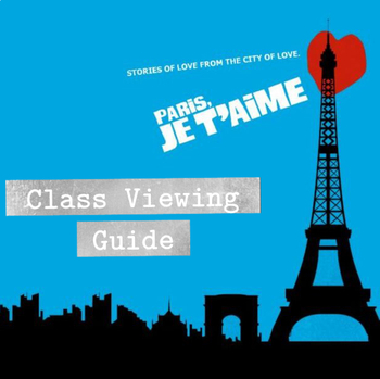 Viewing Guide for Paris, Je T'aime