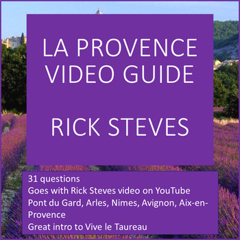 Viewing Guide for Rick Steves' Provence (France) Video-NO PREP! (Easy sub plan)