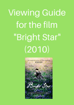 """Viewing Guide for the film """"Bright Star"""" (2010)"""