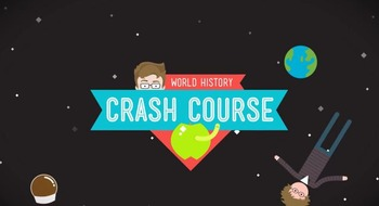 Viewing Guides- Crash Course World History Episodes 11, 12, 13, 14, & 15
