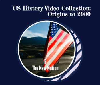Viewing guide for US History Video Collection - v. 5: The New Nation, 1776-1815