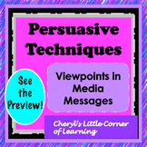 Viewpoints in Media Messages - Media Literacy - Persuasive Techniques
