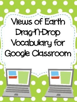 Views of Earth Drag-n-Drop Vocab for Google Classroom