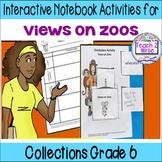 Views on Zoos HMH Collection 4 Grade 6 Interactive Notebook