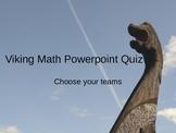 Viking Math Powerpoint Quiz