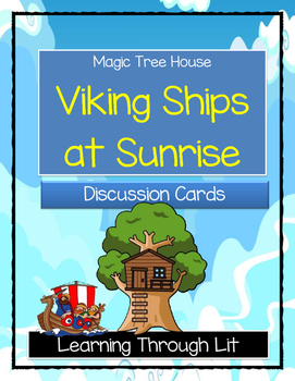 Magic Tree House VIKING SHIPS AT SUNRISE - Discussion Cards