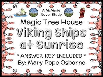 Viking Ships at Sunrise: Magic Tree House #15 (Mary Pope Osborne) Novel Study