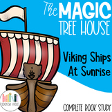 Viking Ships at Sunrise Magic Tree House Comprehension Unit