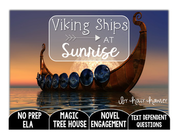 Viking Ships at Sunrise: Text Dependent Questions