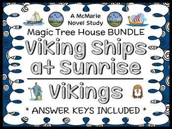 Viking Ships at Sunrise | Vikings : Magic Tree House BUNDLE  (56 pages)