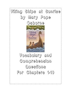 Viking Ships at Sunrise by Mary Pope Osborne: Vocabulary/Comprehension Questions