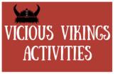 Vicious Vikings Activities