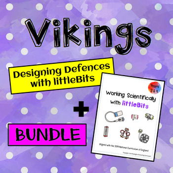 Vikings: Battle Modifications with Working Scientifically with littleBits LKS2