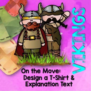 Vikings: Design a T-Shirt & Explanation Text