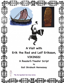 Vikings! Leif Erikkson and Eric the Red(Reader's Theater Script)