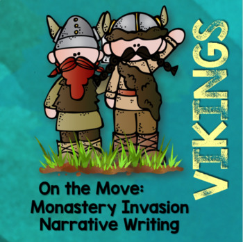 Vikings: Monastery Invasion Narrative Writing