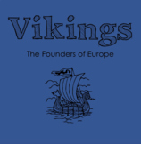 Vikings - The Founders of Europe