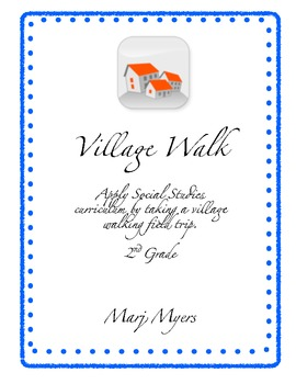 Social Studies - Village Walk Field Trip