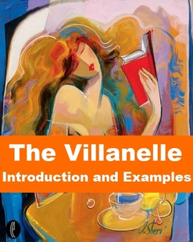 Villanelle - Introduction and Examples