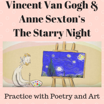 Vincent Van Gogh & Anne Sexton's The Starry Night: Practice with Poetry and Art