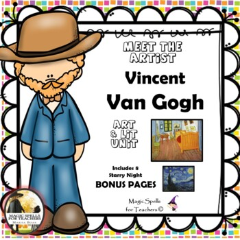 Vincent Van Gogh - Meet the Artist - Artist of the Month - Mini Unit Printables