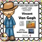 Vincent Van Gogh - Meet the Artist - Artist of the Month - Mini Unit Printables