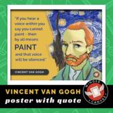 Vincent Van Gogh Art History Poster - Famous Artist Quote