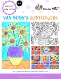 NEW/IMPROVED! Vincent Van Gogh's Sunflowers Lesson Plan with Worksheets