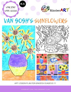 Vincent Van Gogh's Sunflowers in a Vase Lesson Plan with W