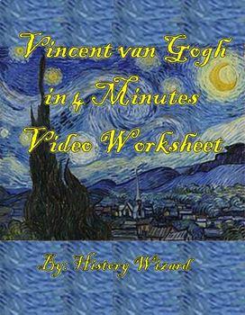 Vincent van Gogh in 4 Minutes Video Worksheet