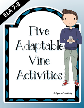 Vine: 5 Engaging ELA Activities