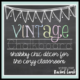 Vintage Chalkboard {shabby chic decor for the classroom} editable