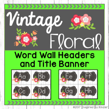 Shabby Chic Word Wall Headers and Title Banner {Vintage Floral Design}
